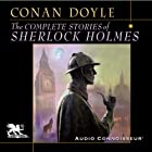 The Complete Stories of Sherlock Holmes Hörbuch von Arthur Conan Doyle Gesprochen von: Charlton Griffin