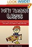 Potty Training  Basics: The Ultimate...