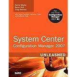 "System Center Configuration Manager (SCCM) 2007 Unleashedvon ""Kerrie Meyler"""