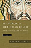 img - for The Mosaic of Christian Belief: Twenty Centuries of Unity & Diversity book / textbook / text book