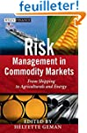 Risk Management in Commodity Markets:...