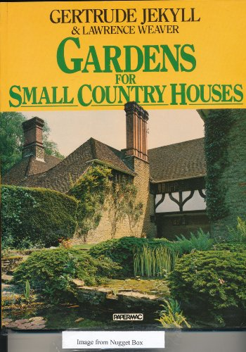 Gardens for Small Country Houses (Papermac)