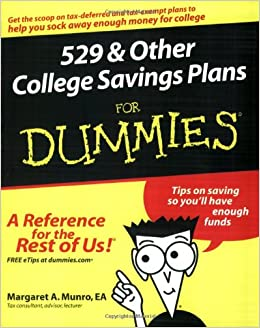 529 And Other College Savings Plans For Dummies Margaret