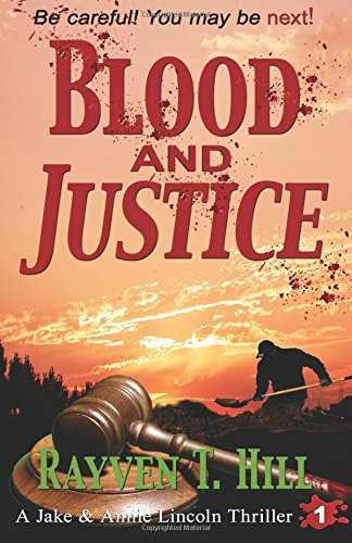 Blood and Justice: A Private Investigator Mystery Series: Volume 1 (A Jake & Annie Lincoln Thriller)