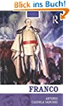 Franco: The Biography of the Myth (Ro...