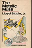 img - for The Metallic Muse: A Collection of Science Fiction Stories book / textbook / text book