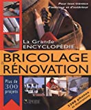 La Grande encyclopédie: bricolage & rénovation