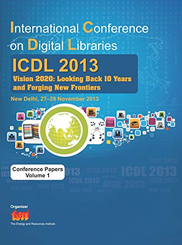 international-conference-on-digital-libraries-icdl-2013-vision-2020-looking-back-10-years-and-forgin