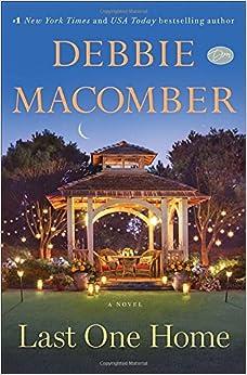 Last One Home: A Novel: Debbie Macomber: 9780553391909 ...
