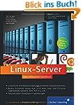 Linux-Server: Das umfassende Handbuch...