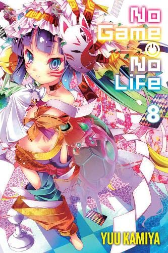 No Game No Life, Vol. 8 (light novel) [Kamiya, Yuu] (Tapa Blanda)