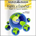 Ingles al Espanol (       UNABRIDGED) by Mark R. Nesbitt Narrated by David Rojas, Cindy Rojas