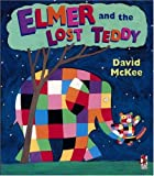 Elmer and the Lost Teddy (0099404168) by MCKEE, DAVID