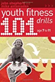 img - for 101 Youth Fitness Drills Age 7-11 book / textbook / text book