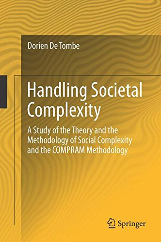 Handling Societal Complexity: A Study of the Theory of the Methodology of Societal Complexity and the COMPRAM Methodolog