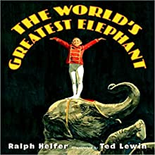 World's Greatest Elephant Audiobook by Ralph Helfer Narrated by Pierce Cravens