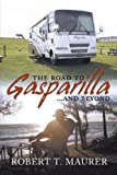 The Road to Gasparilla. . . . . . and Beyond: Jump aboard Martys and Emilys Allegro Bay for a ride that will take you from Arizona to Bar Harbor chasing the elusive Mr. Swartz.