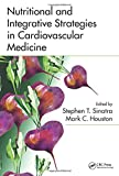 img - for Nutritional and Integrative Strategies in Cardiovascular Medicine book / textbook / text book
