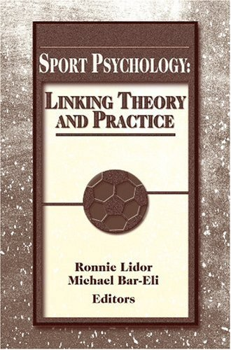 Sport Psychology Linking Theory and Practice (Tapa Blanda)