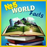 Children Book : Number FIVE World Facts (Amazing Knowledge Book)(Ages 4 - 10)