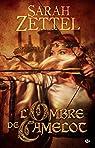 L'Ombre de Camelot: Les Chemins de Camelot, T1 par Zettel