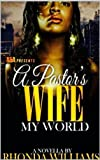 A Pastor's Wife: My World