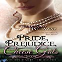 Pride, Prejudice, and Cheese Grits: Austen Takes the South, Book 1 (       UNABRIDGED) by Mary Jane Hathaway Narrated by Gayle Ambrielle Loflin