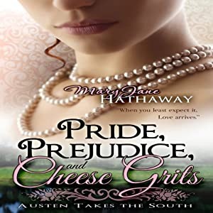 Pride, Prejudice, and Cheese Grits Audiobook