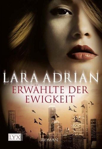 Buchseite und Rezensionen zu 'Erwählte der Ewigkeit' von Lara Adrian