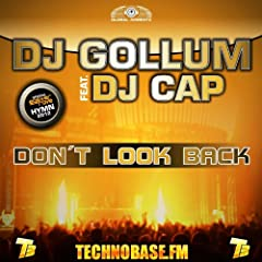Don't Look Back [feat. DJ Cap]