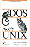 DOS Meets Unix: A Departmental Computing Perspective (Nutshell Handbooks) (0937175218) by Dougherty, Dale