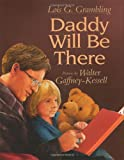 img - for Daddy Will Be There book / textbook / text book