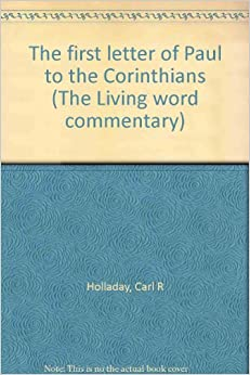 an analysis of pauls letter in the first letter to the corinthians
