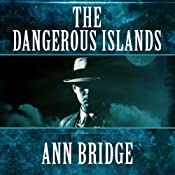The Dangerous Islands: Julia Probyn, Book 4 | Ann Bridge