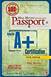 Mike Meyers CompTIA A+ Certification Passport, 5th Edition (Exams 220-801 & 220-802) (Mike Meyers Certficiation Passport)