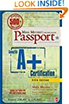 Mike Meyers' CompTIA A+ Certification...