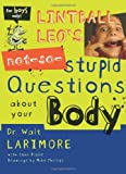 img - for Lintball Leo's Not-So-Stupid Questions About Your Body book / textbook / text book