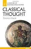 Classical Thought (A History of Western Philosophy) (0192891774) by Irwin, Terence