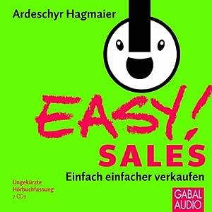EASY! Sales. Einfach einfacher verkaufen Hörbuch