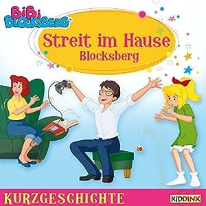 Streit im Hause Blocksberg (Bibi Blocksberg - Kurzgeschichte) Hörbuch