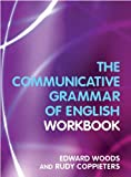 A Workbook to Communicative Grammar of English (0582381819) by Edward Woods