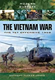 The Vietnam War: The Tet Offensive 1968 (Modern Warfare)