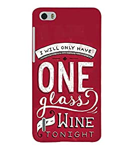 One Glass of Wine Tonight 3D Hard Polycarbonate Designer Back Case Cover for Huawei Honor 6