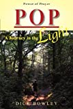 img - for Pop: A Journey in the Light book / textbook / text book