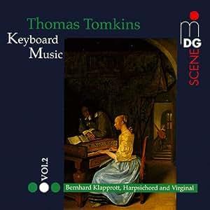 Tomkins: Complete Keyboard Music, Vol. 2