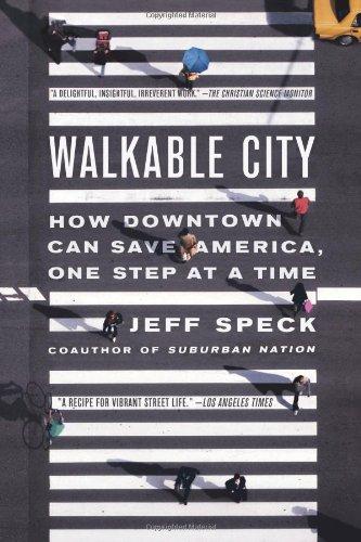 Walkable City ISBN-13 9780865477728