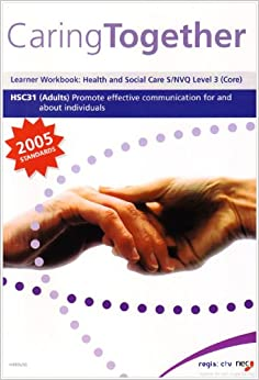 nvq principles of communication in adult Previously known as the nvq in health and social care,  in health and social care principles of safeguarding  highfield level 3 diploma in adult.