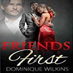 Friends First | Dominique Wilkins