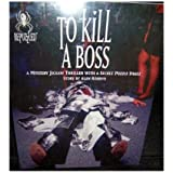 To Kill A Boss - A Mystery Jigsaw Thriller with a Secret Puzzle Image - Story by Alan Robbins