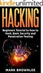 Hacking: Beginners Tutorial to How to...